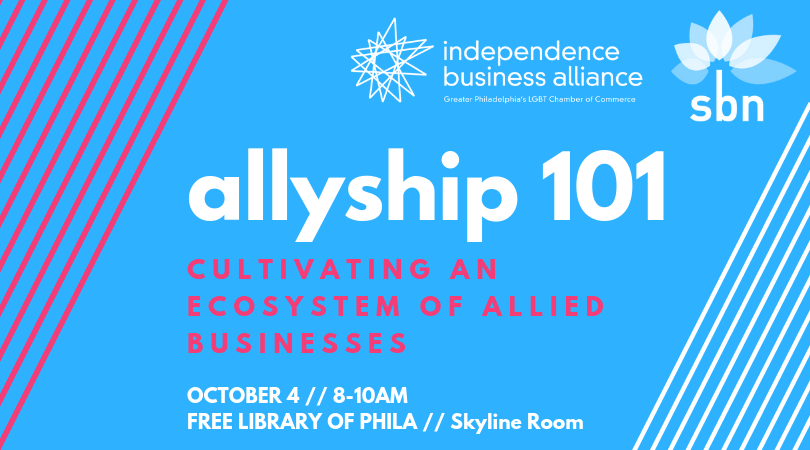 Allyship 101: Cultivating an Ecosystem of Allied Businesses